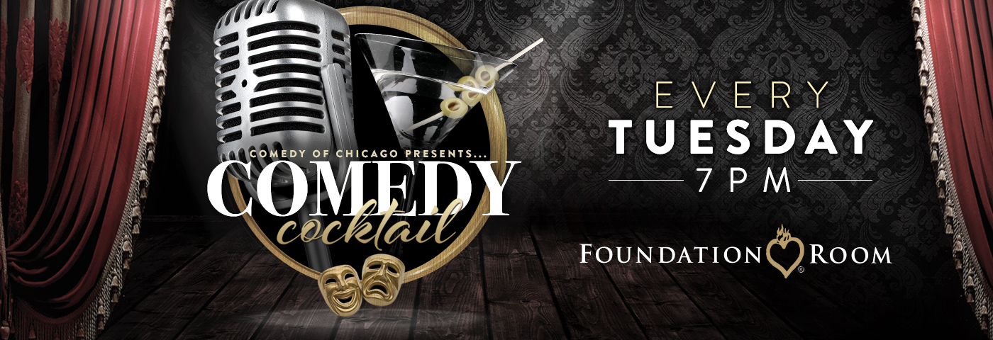 Foundation Room Comedy Cocktail